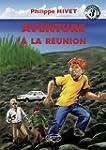 Aventure � La R�union