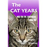 The Cat Years: How My Cat Soulmates Saved Meby Marie Symeou