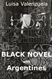 Black Novel with Argentines (Discoveries)