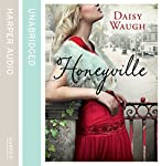 Honeyville | Daisy Waugh