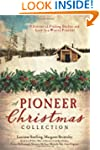 A Pioneer Christmas Collection: 9 Sto...