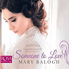 Someone to Love: Westcott, Book 1 Audiobook by Mary Balogh Narrated by Rosalyn Landor