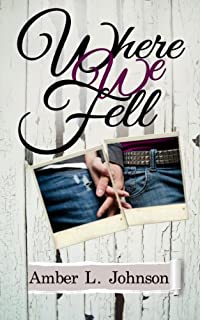 Where We Fell by Amber L. Johnson ebook deal