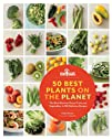 50 Best Plants on the Planet: 150 Nut…