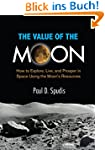 The Value of the Moon: How to Explore...