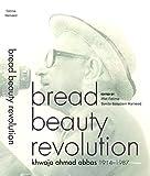 img - for Bread Beauty Revolution: Khwaja Ahmad Abbas, 1914-1987 book / textbook / text book