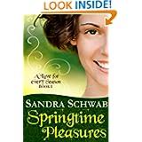Springtime Pleasures (A Love for every Season)