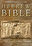 Introduction to the Hebrew Bible (0800696778) by John Collins