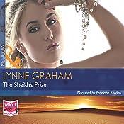 The Sheikh's Prize   Lynne Graham