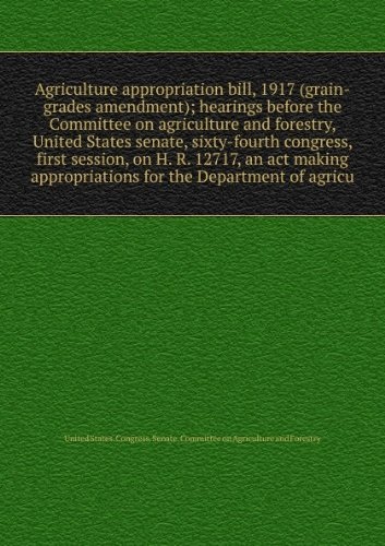 agriculture-appropriation-bill-1917-grain-grades-amendment-hearings-before-the-committee-on-agricult