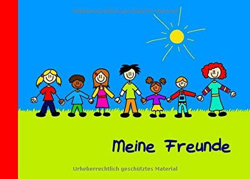 Buchcover: Meine Freunde: Ein Freundebuch für Kinder von 3 bis 9 Jahren