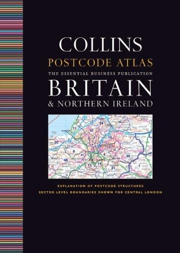 Collins Postcode Atlas: Britain & Northern Ireland: The Essential Business Publication PDF