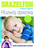 img - for Rozwoj dziecka. Od 0 lat do 3 lat book / textbook / text book
