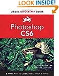 Photoshop CS6: Visual QuickStart Guide