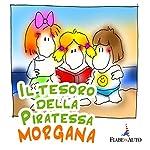 Il tesoro della Piratessa Morgana | Giacomo Brunoro