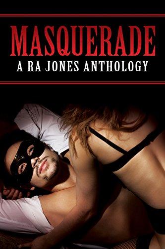 Masquerade: A Ra Jones Anthology