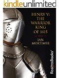 Henry V: The Warrior King of 1415