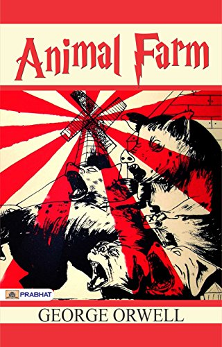 the rebellion in animal farm a novel by george orwell