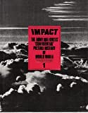 img - for IMPACT: The Army Air Forces' Confidential Picture History of World War II (In Eight Books) book / textbook / text book