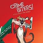 It's a Doggy Dog World: Crimebiters!, Book 2 Hörbuch von Tommy Greenwald Gesprochen von: Will Ropp