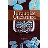 Turquoise Unearthed: An Illustrated Guidepar Joe Dan Lowry