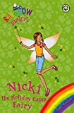 Nicki the Holiday Camp Fairy (Rainbow Magic)
