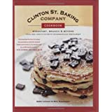 Clinton St. Baking Company Cookbook: Breakfast, Brunch & Beyond from New York's Favorite Neighborhood Restaurantby DeDe Lahman