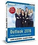 Outlook 2016: E-Mails, Kontakte und T...