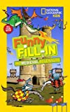 National Geographic Kids Funny Fill-in: My Medieval Adventure