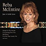 Just Little Love by Reba Mcentire