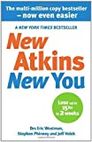 img - for New Atkins For a New You: The Ultimate Diet for Shedding Weight and Feeling Great by Westman, Dr Eric C, Phinney, Dr Stephen D, Volek, Dr Jeff S (2010) book / textbook / text book