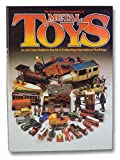 img - for The Illustrated Encyclopedia of Metal Toys : An All Color Guide to the Art of Collecting International Playthings book / textbook / text book