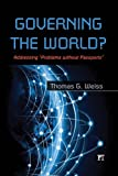 "Governing the World? Addressing ""Problems without Passports"" (International Studies Intensives)"