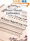 Beginner's Guide to Drawn Thread Embroidery (Beginner's Guide to Needlecrafts Series)