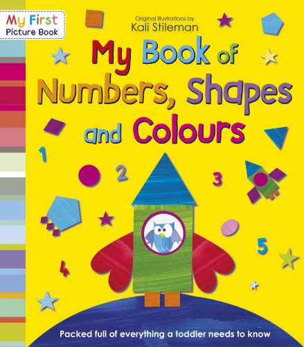 My Book of Numbers, Shapes and Colours (My First Picture Book)