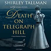 Death on Telegraph Hill: The Sarah Woolson Mysteries, Book 5 | Shirley Tallman