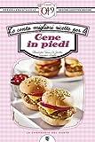 Le cento migliori ricette per le cene in piedi (eNewton Zeroquarantanove) (Italian Edition)
