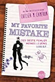 My favorite Mistake - Der beste Fehler meines Lebens (Young Adult)