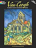 Van Gogh Stained Glass Coloring Book (Dover Stained Glass Coloring Book) (0486456714) by Van Gogh, Vincent