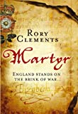 Rory Clements Martyr (John Shakespeare - book 1)