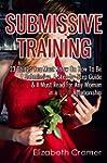 Submissive Training: 23 Things You Mu...