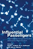 Influential Passengers: Inherited Microorganisms and Arthropod Reproduction
