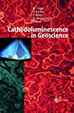 img - for Cathodoluminescence in Geosciences book / textbook / text book