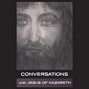 Conversations with Jesus of Nazareth | [Simon Parke]