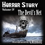 The Devil's Net: Horror Story, Book 4 | G.M. Hague