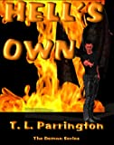 Hell&#x27;s Own (Demon Series)