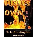 Hell's Own (Demon Series Book 1) ~ T. L. Parrington