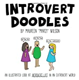 img - for Introvert Doodles: An Illustrated Look at Introvert Life in an Extrovert World book / textbook / text book