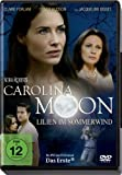 Carolina Moon - Lilien im Sommerwind