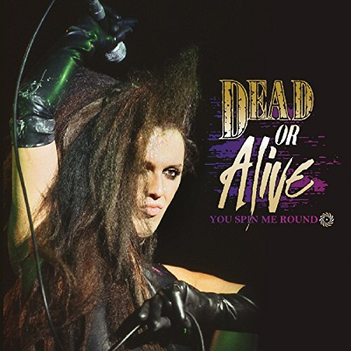Dead Or Alive - you spin me round (like a record) - Zortam Music